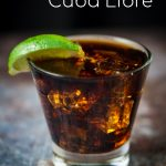 A Cuba Libre is so much more than a rum and Coke! Aged, dark rum, a squeeze of lime and Coca Cola combine to create a cocktail with both flavor and history! ~by Wet Whistle Drinks by Darla Bentley
